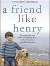 A Friend Like Henry (eBook)